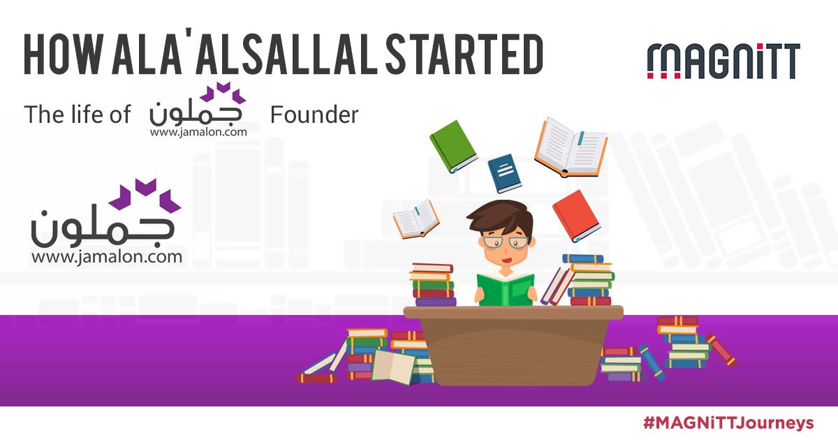 Ala' AlSallal - #MAGNiTTJourneys