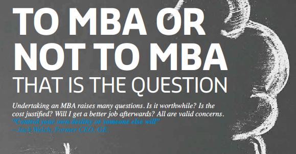 To MBA or not to MBA, that is the question!