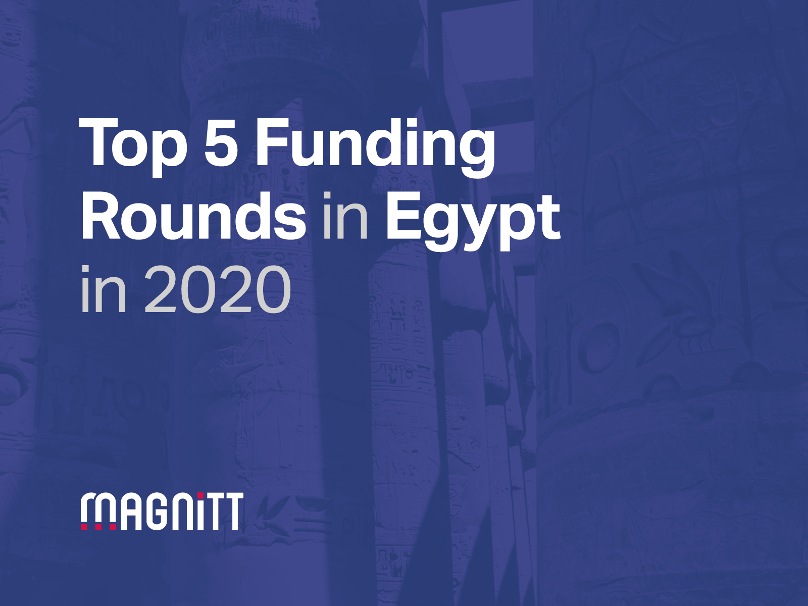 Top 5 funding rounds in Egypt in 2020