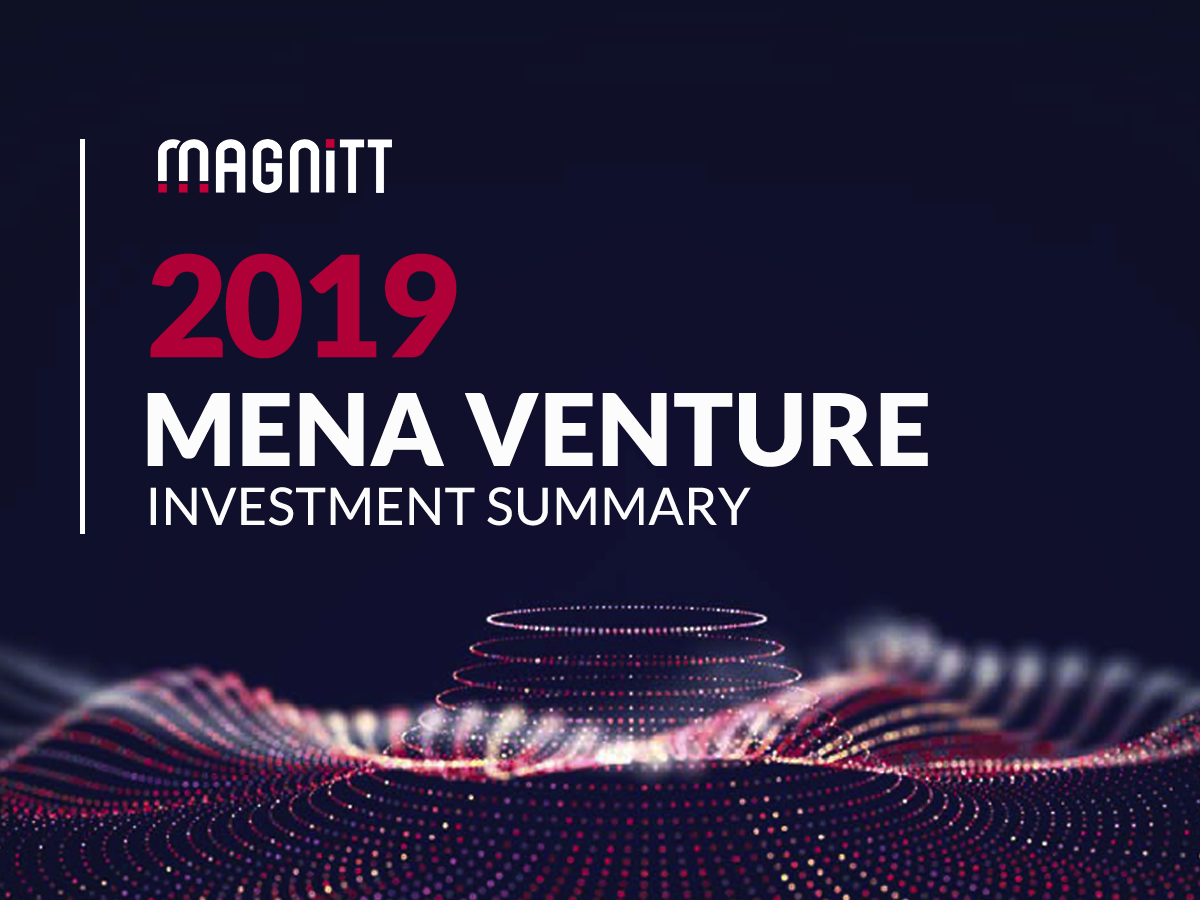 MAGNiTT Report: 2019 was a record-breaking year for MENA's startup ecosystem: exits and investments at an all-time high