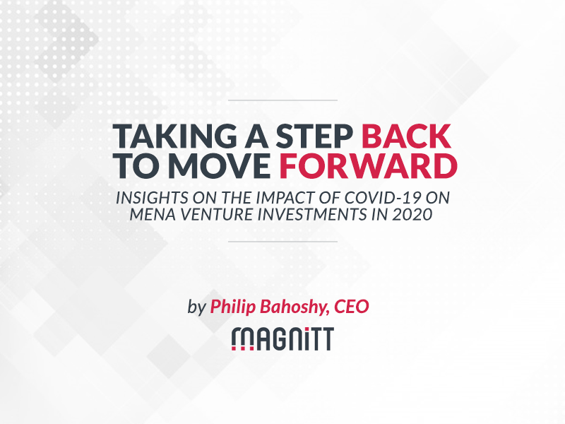 Taking a Step Back to Move Forward: Insights on the Impact of COVID-19 on Venture Investments in MENA in 2020