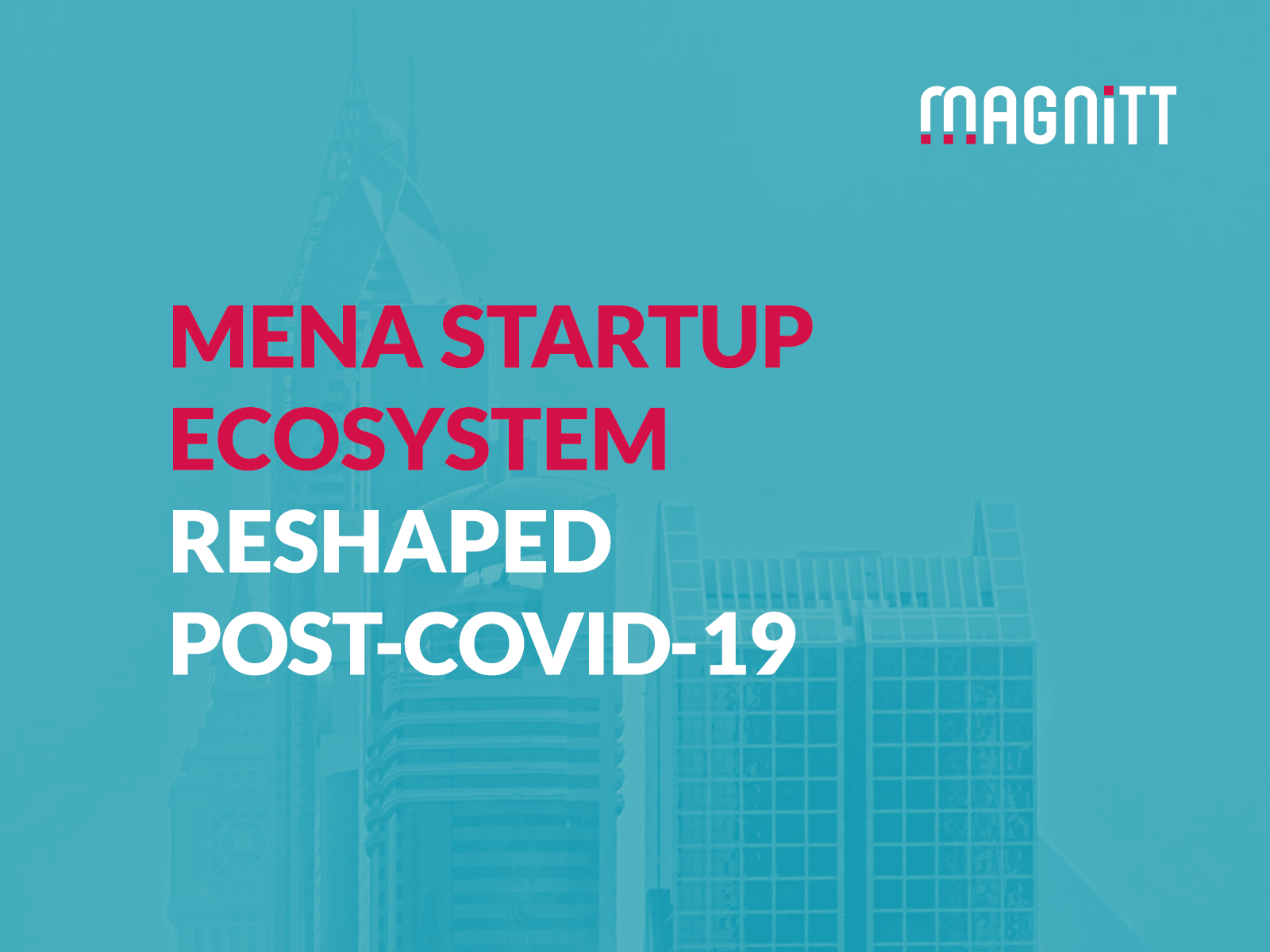 """MENA startup ecosystem reshaped: What's the """"new normal"""" post-COVID-19?"""