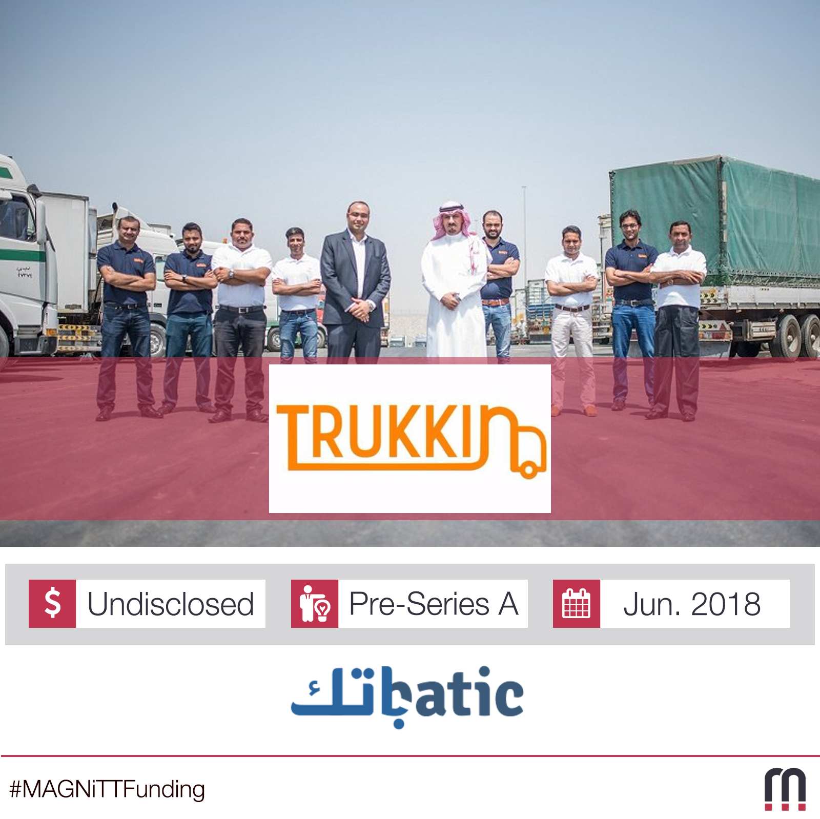 Trukkin, the new tech inspired logistics and transport service provider in Middle East, is set to receive a pre-series funding led by Saudi Arabia's BATIC